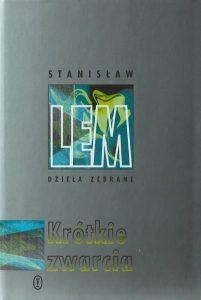 Lem Krotkie Zwarcia Wydawnictwo Literackie 2004