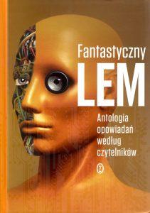 fantastyczny_lem_antologia_czytelnikow